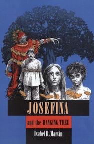 Josefina and the Hanging Tree