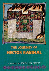 The Journey of Hector Rabinal