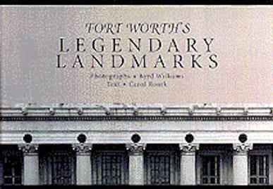 Fort Worth's Legendary Landmarks