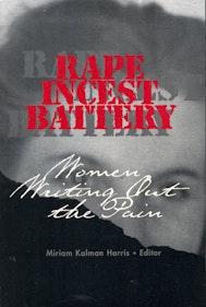 Rape, Incest, Battery