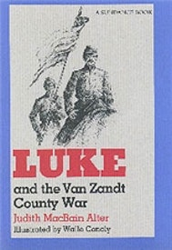 Luke and the Van Zandt County War