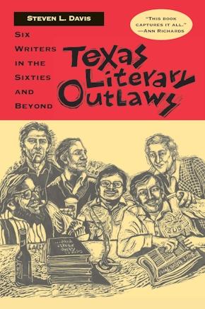 Texas Literary Outlaws