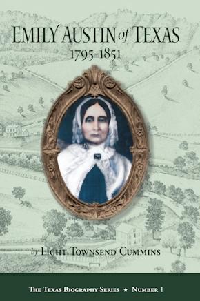 Emily Austin of Texas 1795-1851