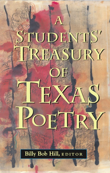 A Students' Treasury of Texas Poetry