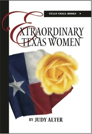 Extraordinary Texas Women