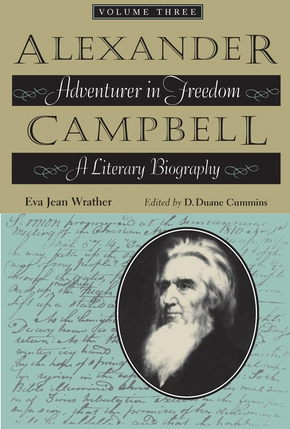 Alexander Campbell: Adventurer in Freedom