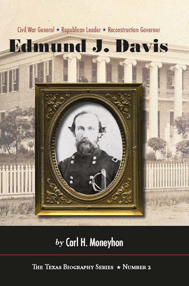 Edmund J. Davis of Texas
