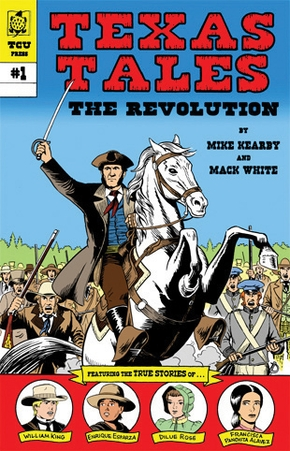 Texas Tales Illustrated: The Revolution