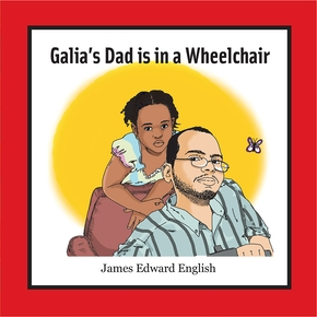 Galia's Dad Is in a Wheelchair