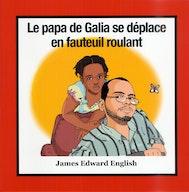 Le Papa de Galia se Déplace en Fauteuil Roulant