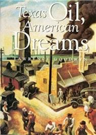 Texas Oil, American Dreams