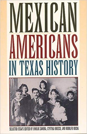 Mexican Americans in Texas History, Selected Essays