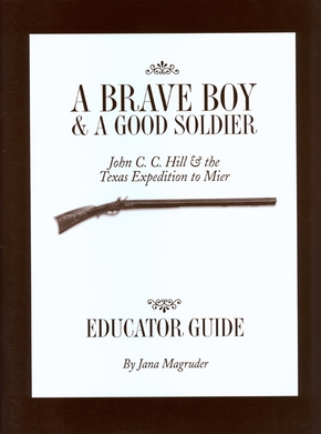 A  Brave Boy and a Good Soldier Educator's Guide