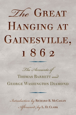 The Great Hanging at Gainesville, 1862