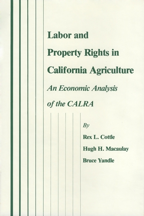 Labor and Property Rights in California Agriculture