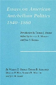 Essays on American Antebellum Politics, 1840-1860