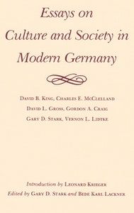 Essays on Culture and Society in Modern Germany