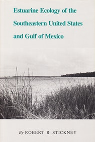 Estuarine Ecology of the Southeastern United States and Gulf of Mexico