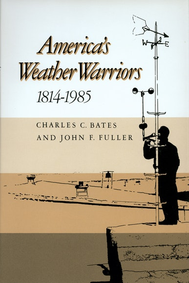 America's Weather Warriors, 1814-1985