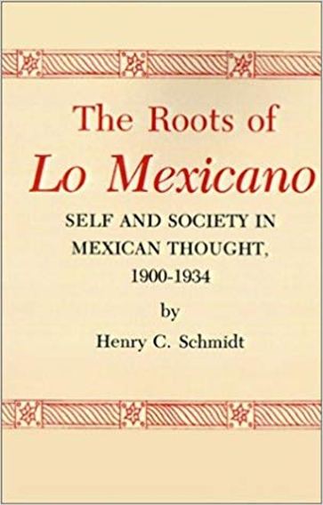 The Roots of Lo Mexicano