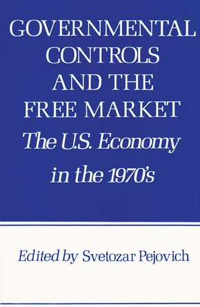 Governmental Controls and the Free Market