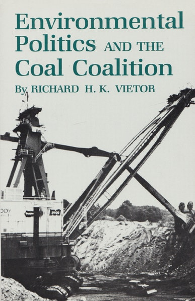 Environmental Politics and the Coal Coalition