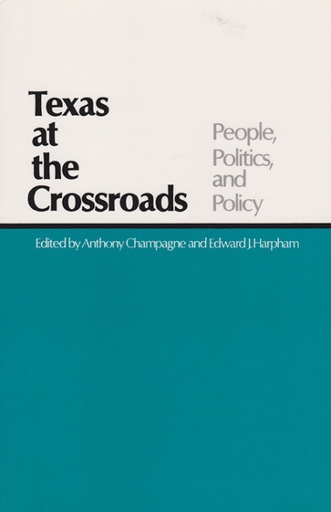 Texas at the Crossroads