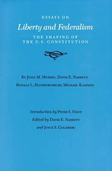 Essays on Liberty and Federalism