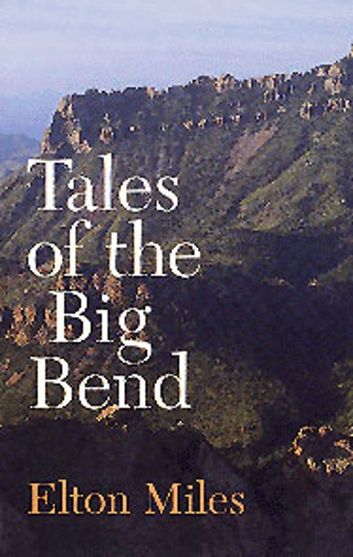 Tales of the Big Bend