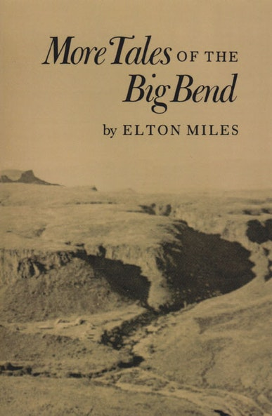 More Tales of Big Bend