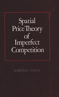Spatial Price Theory of Imperfect Competition
