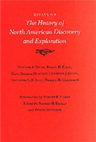 Essays on the History of North American Discovery and Exploration