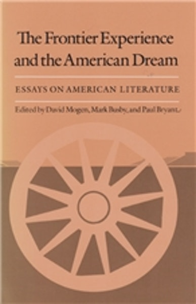 Frontier Experience and the American Dream