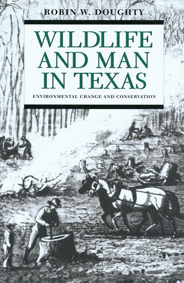 Wildlife and Man in Texas