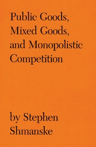 Public Goods, Mixed Goods, and Monopolistic Competition