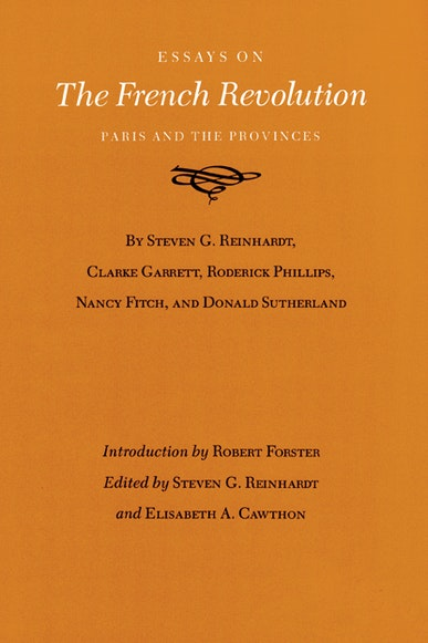 Essays on the French Revolution