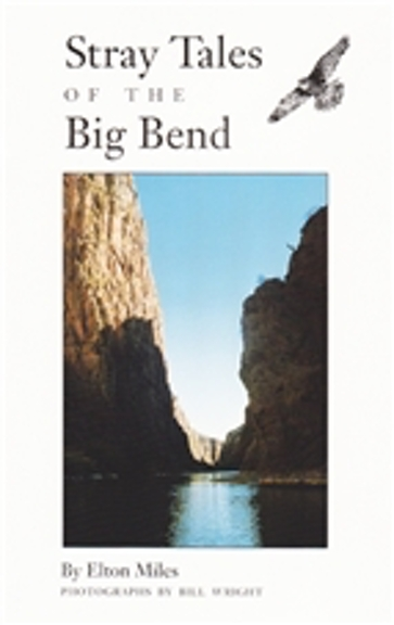 Stray Tales of the Big Bend