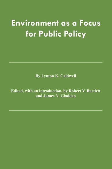 Environment as a Focus for Public Policy