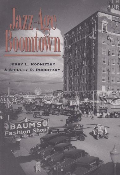 Jazz-Age Boomtown