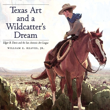 Texas Art and a Wildcatter