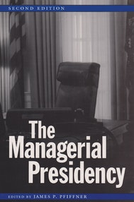 The Managerial Presidency, Second Edition