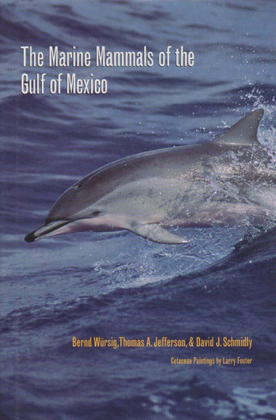 The Marine Mammals of the Gulf of Mexico