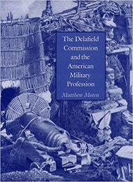 The Delafield Commission and the American Military Profession