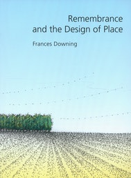 Remembrance and the Design of Place