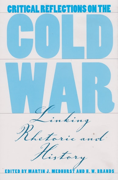 Critical Reflections on the Cold War