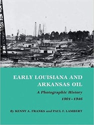 Early Louisiana and Arkansas Oil