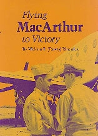 Flying MacArthur to Victory