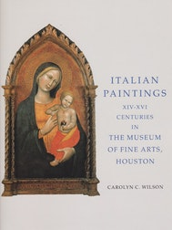 Italian Paintings 1300-1600 in the Museum of Fine Arts, Houston