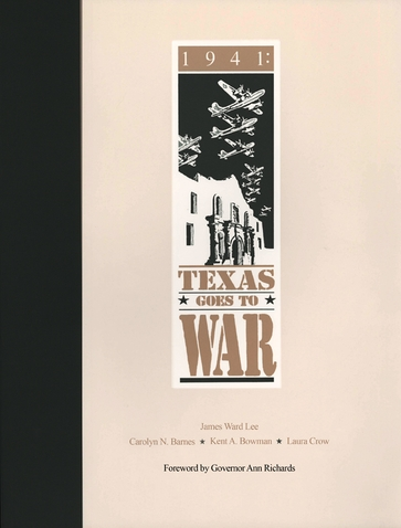 1941: Texas Goes to War