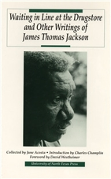Waiting in Line at the Drugstore and Other Writings of James Thomas Jackson